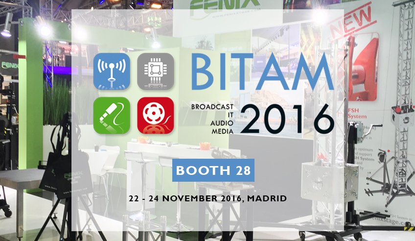 FENIX Stage will introduce new products at BITAM 2016 (Madrid)